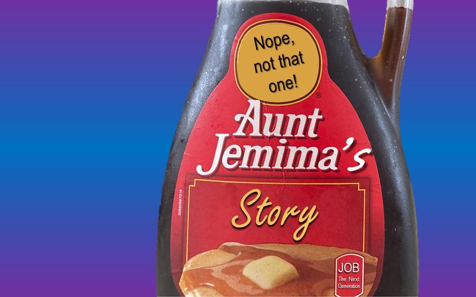Aunt Jemima's Story